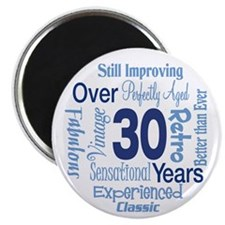 """Over 30, 30th Birthday 2.25"""" Magnet (10 pack)"""