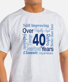 Over 40, 40th Birthday T-Shirt
