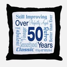 Over 50 years, 50th Birthday Throw Pillow