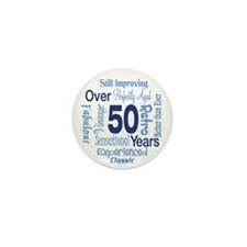 Over 50 years, 50th Birthday Mini Button