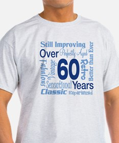 Over 60 years, 60th Birthday T-Shirt