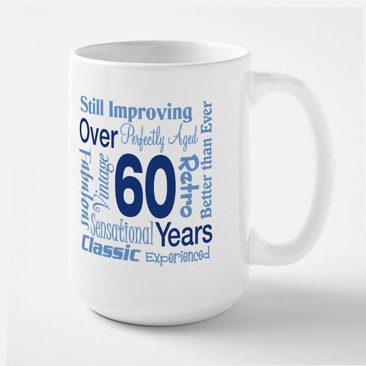 Over 60 years, 60th Birthday Large Mug
