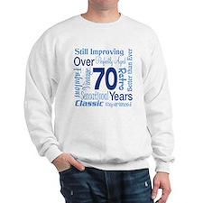 Over 70 years, 70th Birthday Sweatshirt