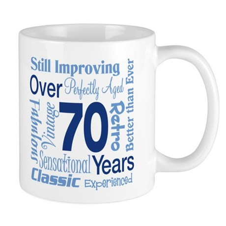 Over 70 years, 70th Birthday Mug