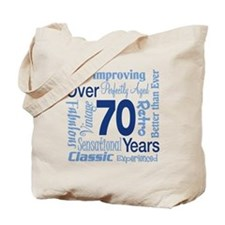 Over 70 years, 70th Birthday Tote Bag