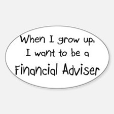 When I grow up I want to be a Financial Adviser St