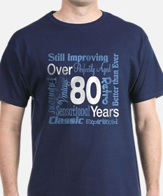 Over 80 years, 80th Birthday T-Shirt