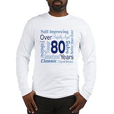 Over 80 years, 80th Birthday Long Sleeve T-Shirt