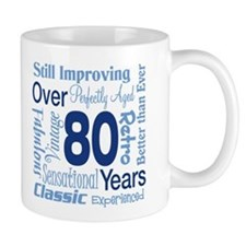 Over 80 years, 80th Birthday Small Mug