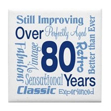 Over 80 years, 80th Birthday Tile Coaster