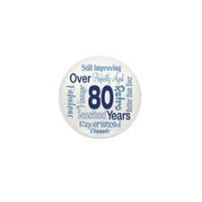 Over 80 years, 80th Birthday Mini Button (10 pack)