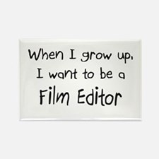 When I grow up I want to be a Film Editor Rectangl