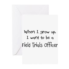 When I grow up I want to be a Field Trials Officer