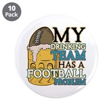 """Football Drinking Team 3.5"""" Button (10 pack)"""