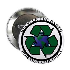 "Recycle the Earth 2.25"" Button"