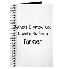 When I grow up I want to be a Farmer Journal