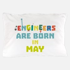Engineers are born in May C863d Pillow Case