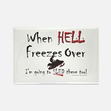 When Hell freezes Rectangle Magnet