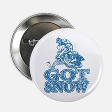 """Got Snow Distressed Image in 2.25"""" Button"""