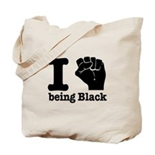I love being black Tote Bag