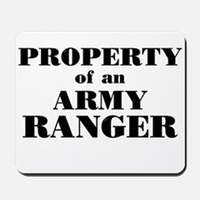 Property of an Army Ranger Mousepad