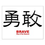 Samurai Brave Kanji Small Poster