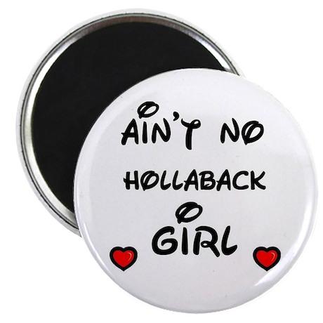 aint no holla back girl Magnet