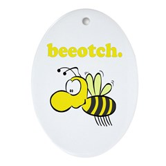 Beeotch Oval Ornament