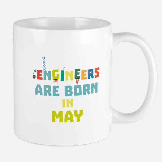 Engineers are born in May C863d Mugs