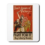 Don't Dream of Victory! Mousepad