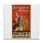 Don't Dream of Victory! Tile Coaster