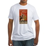 Don't Dream of Victory! Fitted T-Shirt