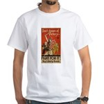 Don't Dream of Victory! White T-Shirt