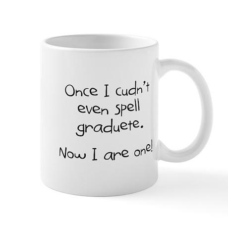 """Graduete"" Mug"