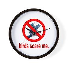 Birds Scare Me Wall Clock