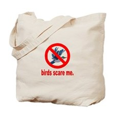 Birds Scare Me Tote Bag