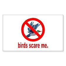 Birds Scare Me Rectangle Decal