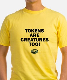 Tokens are creatures too! T