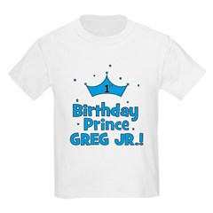 1st Birthday Prince Greg Jr.! T-Shirt