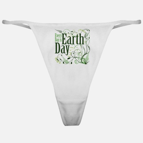 Every Day is Earth Day Classic Thong