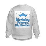 1st Birthday Prince's Big Bro Kids Sweatshirt