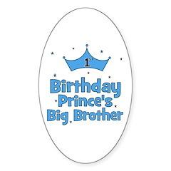 1st Birthday Prince's Big Bro Oval Decal