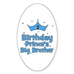 1st Birthday Prince's Big Bro Oval Sticker
