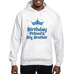 1st Birthday Prince's Big Bro Hooded Sweatshirt