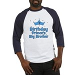 1st Birthday Prince's Big Bro Baseball Jersey