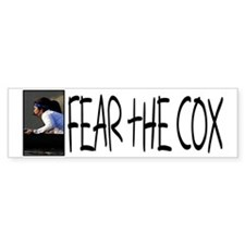 Fear the Cox Bumper Bumper Sticker