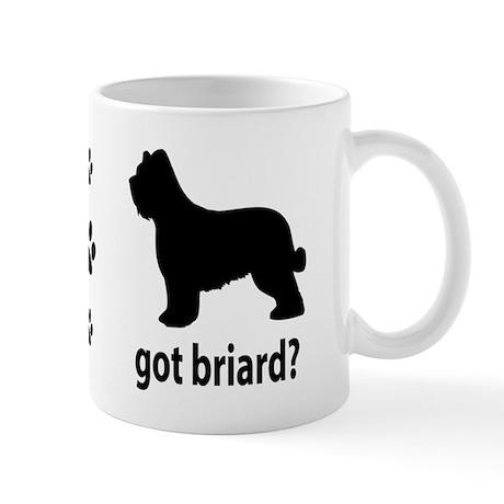Got Briard? Mug