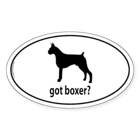 Got Boxer? Oval Sticker