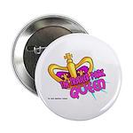 The Trailer Park Queen Button