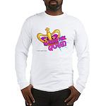 The Trailer Park Queen Long Sleeve T-Shirt